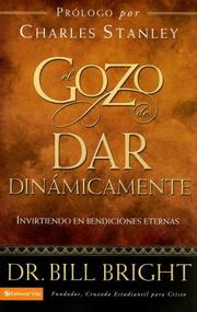 Cover of: El Gozo de Dar Dinamicamente by Bill Bright