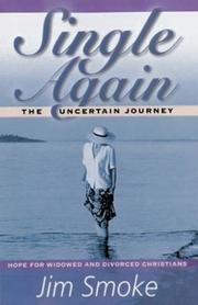 Cover of: Single Again: The Uncertain Journey | Jim Smoke