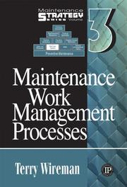 Cover of: Maintenance Work Management Processes (Maintenance Strategy Series)