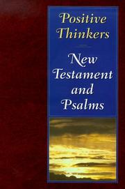 Cover of: Positive Thinkers New Testament & Psalms | Peale Center for Christian Living