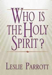Cover of: Who Is the Holy Spirit? | Sr. Les Parrott