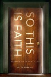 Cover of: So This Is Faith | Kevin Stirratt