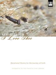 Cover of: My Jesus, I Love Thee