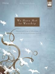 Cover of: We Have Met to Worship | Heather Sorenson