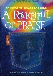 Cover of: A Pocketful of Praise | Ken Bible