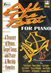 Cover of: All the Best Songs for Piano | Teresa Wilhelmi