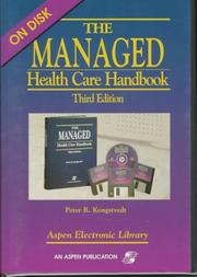 Cover of: The Managed Health Care Handbook Third Edition, w/3.5 Disk | Peter R. Kongstvedt