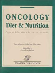 Cover of: Oncology Diet & Nutrition Patient Education Manual
