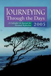 Cover of: Journeying Through the Days 2005: A Calendar & Journal for Personal Reflection