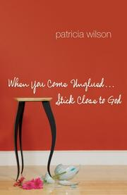Cover of: When You Come Unglued Stick Close to God