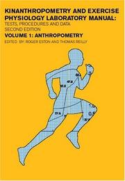 Cover of: Anthropometry: Kinanthropometry and Exercise Physiology Laboratory Manual | Thomas Reilly