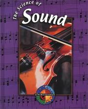The Science of Sound (Living Science)