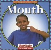 Cover of: Mouth (Let's Read about Our Bodies) | Cynthia Fitterer Klingel, Robert B. Noyed