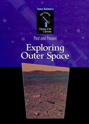Cover of: Exploring Outer Space (Isaac Asimov's 21st Century Library of the Universe)