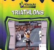 Cover of: Triathlons (Extreme Sports) | John E. Schindler