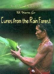 Cover of: The Search For Cures From The Rain Forest (Science Quest)