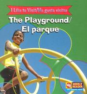 Cover of: The Playground/ El Parque | Jacqueline Laks Gorman
