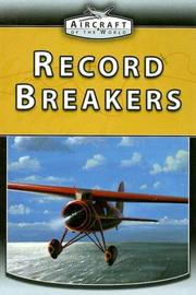 Cover of: Record Breakers (Aircraft of the World) | Jim Winchester