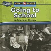 Cover of: Going to School in American History (How People Lived in America) | Dana Meachen Rau