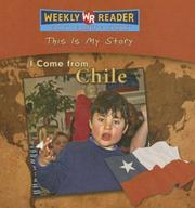 Cover of: I Come from Chile (This Is My Story) | Valerie J. Weber
