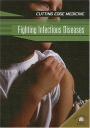 Cover of: Fighting Infectious Diseases (Cutting Edge Medicine) | Carol Ballard