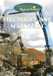 Cover of: Electricity and Magnetism (Gareth Stevens Vital Science: Physical Science)