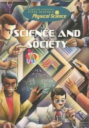 Cover of: Science and Society (Gareth Stevens Vital Science: Physical Science)