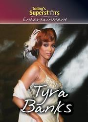 Cover of: Tyra Banks (Today's Superstars Entertainment)