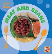 Cover of: Meat and Beans (Find Out About Food) | Tea Benduhn