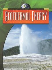 Cover of: Geothermal Energy (Energy for the Future and Global Warming) | Nigel Saunders
