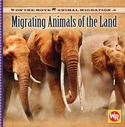 Cover of: Migrating Animals of the Land (On the Move: Animal Migration)