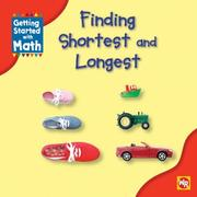 Cover of: Finding Shortest and Longest (Getting Started With Math) | Amy Rauen