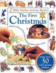 Cover of: Bible Sticker Activity Book--The First Christmas (Bible Sticker Activity Book) |