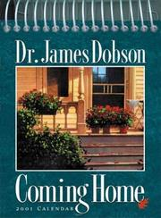 Cover of: James Dobson--Coming Home (Inspirations Calendars)