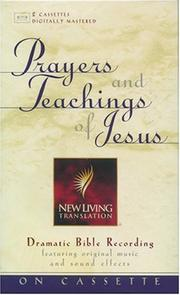 Cover of: Prayers and Teachings of Jesus | Mike Kellogg