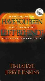 Cover of: Have You Been Left Behind? (video) |