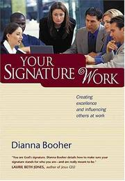 Your Signature Work by Dianna Booher