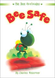 Cover of: Bee Safe (Bee Attitudes)
