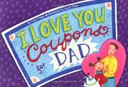 Cover of: I Love You Coupons for Dad