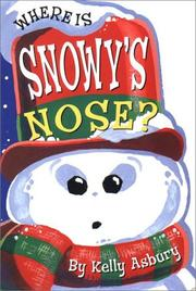 Cover of: Where Is Snowy's Nose?