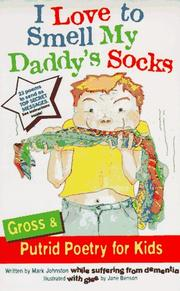 Cover of: I Love to Smell My Daddy's Socks