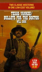 Cover of: Texas Yankee/Bullets for the Doctor