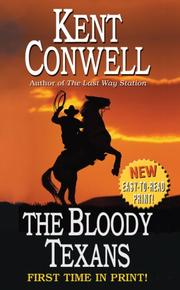Cover of: The Bloody Texans | Kent Conwell