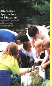 Alternative approaches to education by Fiona Carnie
