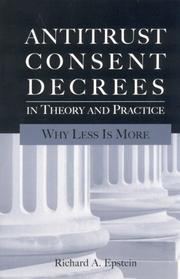 Cover of: Antitrust Consent Decrees in Theory and Practice