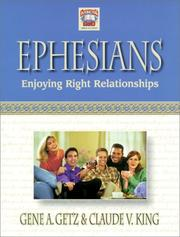 Cover of: Ephesians: Enjoying Right Relationships (Interacting With God)