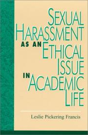 Cover of: Sexual Harassment as an Ethical Issue in Academic Life | Leslie Pickering Francis