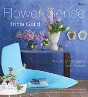 Cover of: Tricia Guild Flower Sense | Tricia Guild