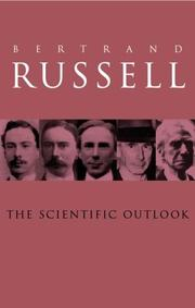 The scientific outlook by Bertrand Russell