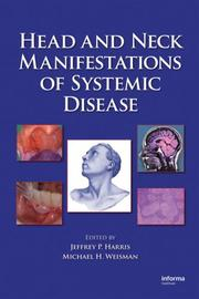 Cover of: Head and Neck Manifestations of Systemic Disease |